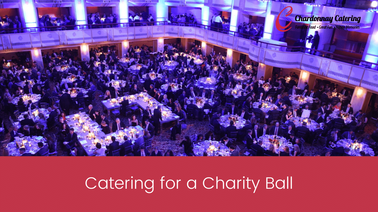 Catering for a Charity Ball