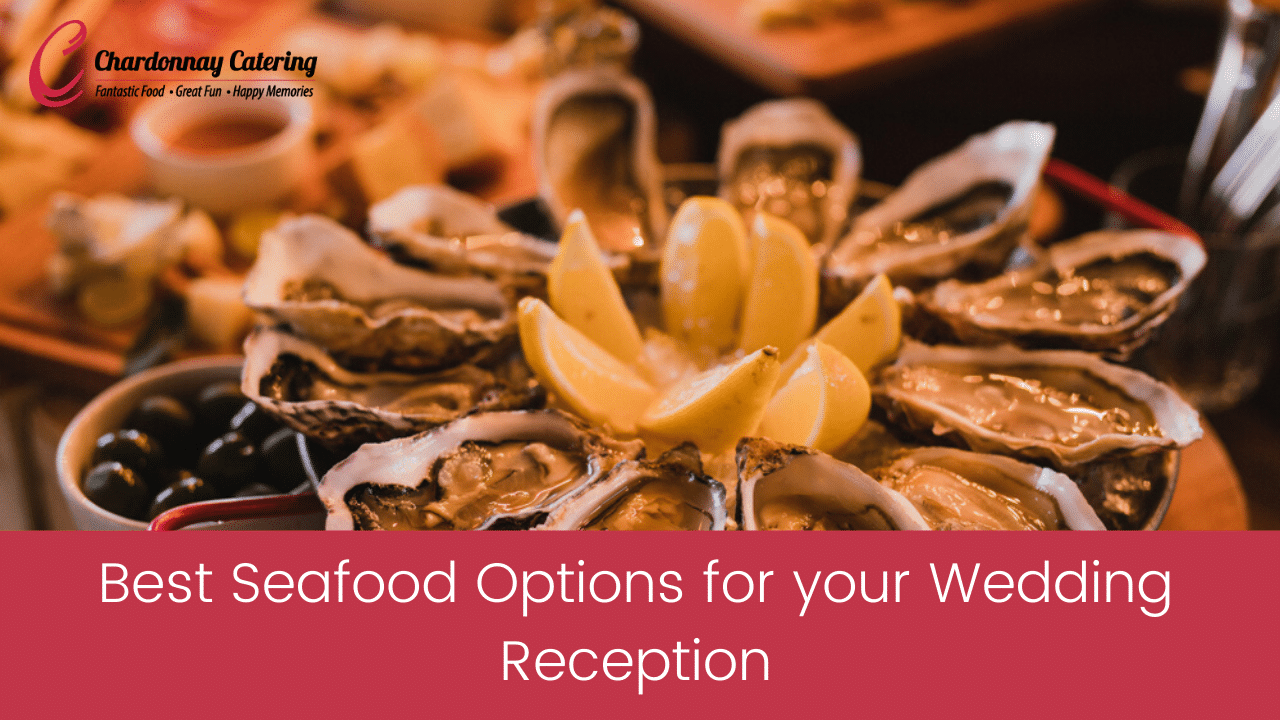 Best Seafood Options for your Newcastle Wedding