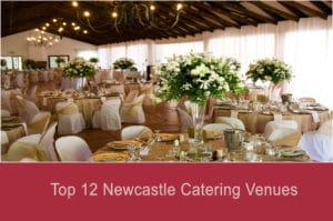 Top 12 Newcastle Catering Venues